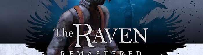 The Raven Remastered - PS4, Xbox One, PC